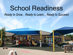 School Readiness - Ready to Grow, Ready to Learn, Ready to Succeed