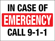 In case of Emergency Call 9 - 1 - 1