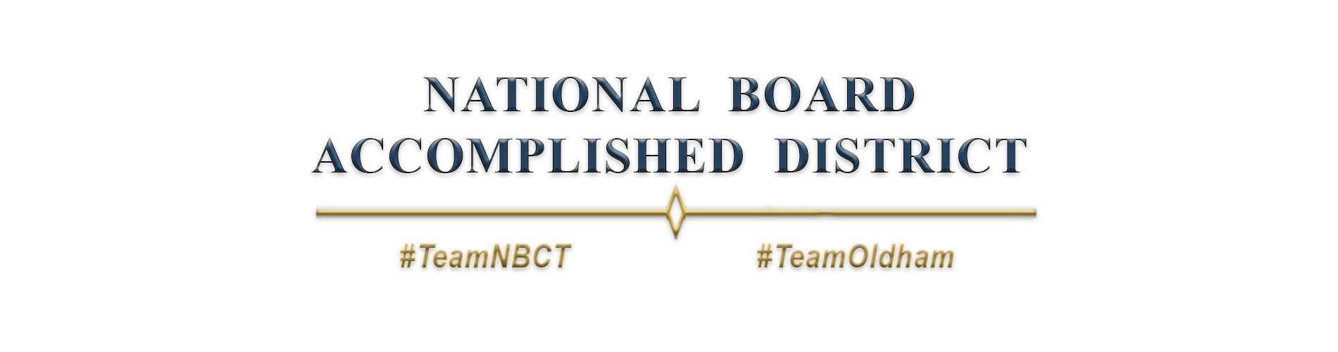 National Board Accomplished Districts  #TeamNBCT   #TeamOldham