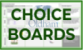 Choice Boards