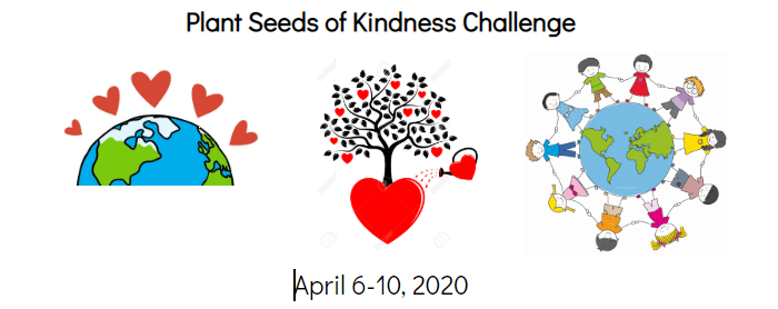 Plant Seeds of Kindness Challenge